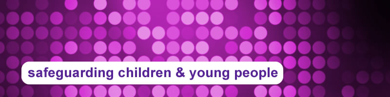 18. Safeguarding Children & Young People